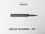 DECAP MANDREL .355