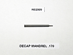 DECAP MANDREL .170